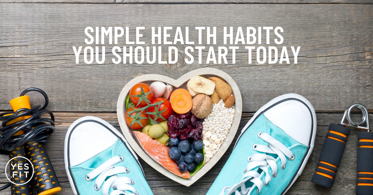 FB _ EMAIL - Simple Health Habits You Should Start Today  (1)